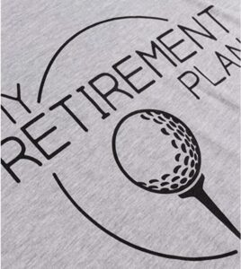 My Golf Retirement Plan 2